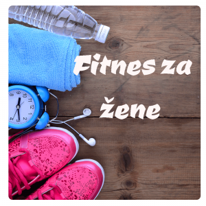 Fitness za žene @ OC Novi Most | Mostar | Federacija Bosne i Hercegovine | Bosnia and Herzegovina